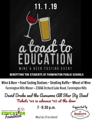 A Toast to education - 11/1/2019 7 p.m. wine, beer and food tasting